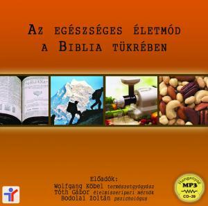 Az egészséges életmód a Biblia tükrében