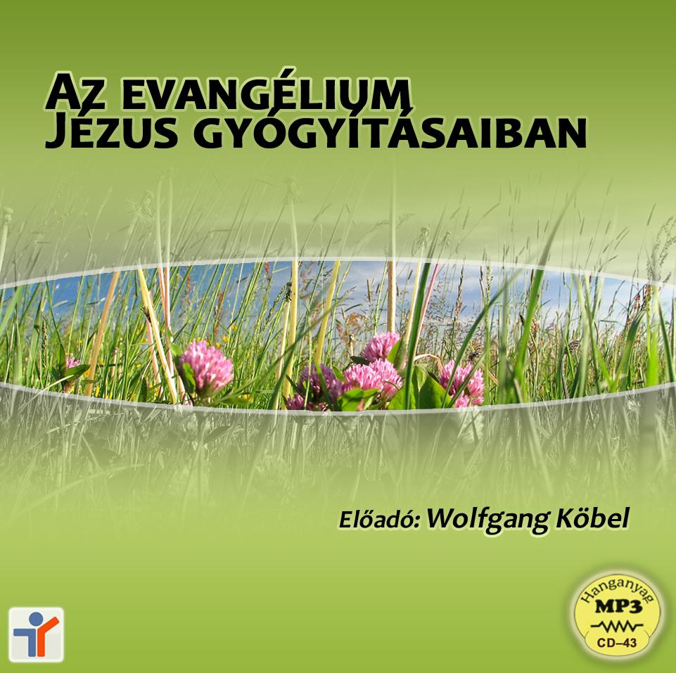 Az evangélium Jézus gyógyításaiban