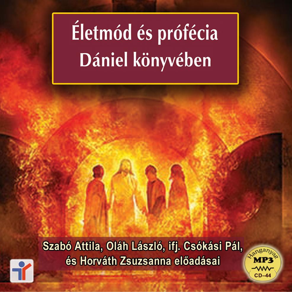 Életmód és prófécia Dániel könyvében